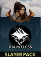 Dauntless Slayer Pack