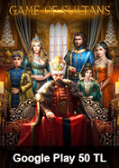 Game Of Sultans Taht-ı Saltanat Google Play 50 TL Bakiye