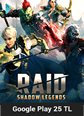 RAID Shadow Legends Google Play 25 TL Bakiye