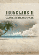 Ironclads 2 Caroline Islands War 1885 PC Key