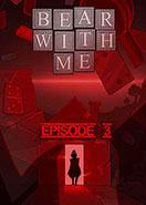 Bear With Me - Episode Three PC Key
